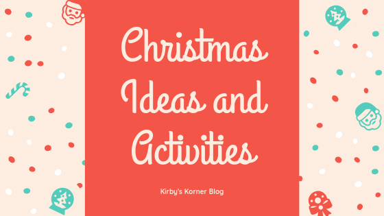 Christmas Ideas and Activities