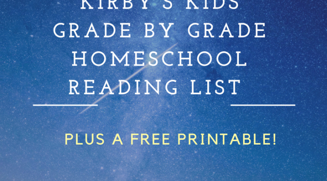 Kirby's Kids Grade by Grade Homeschool Reading List