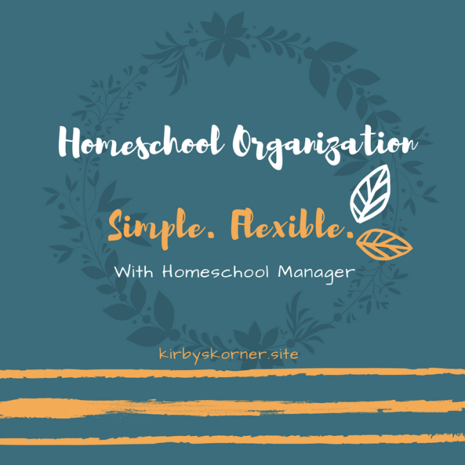 Homeschool Organization. Simple. Flexible.