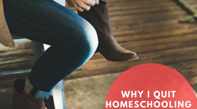 Why I Quit Homeschooling My Kids