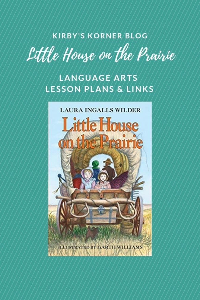 Little House On The Prairie Adventure: Language Art Lessons