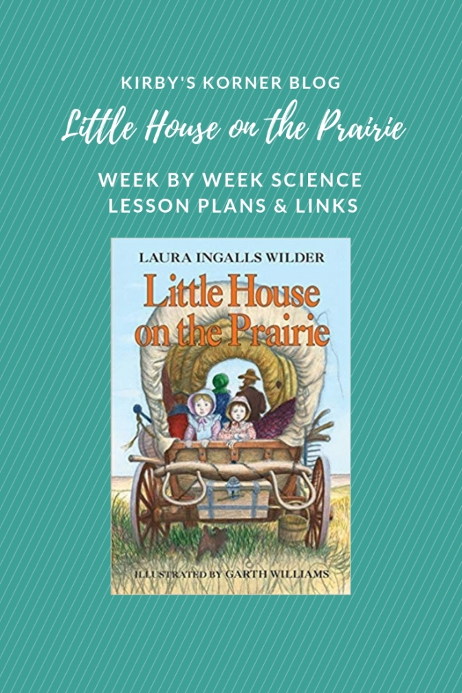 Little House On The Prairie Adventure: Week by Week Life Skills Lessons