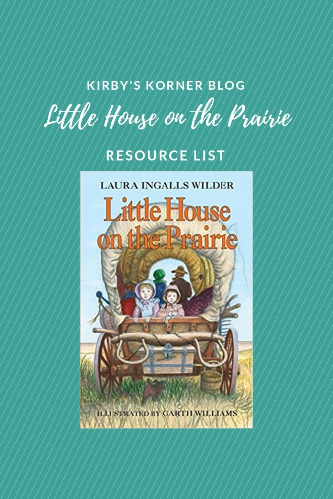 Little House On The Prairie Adventure Resource List