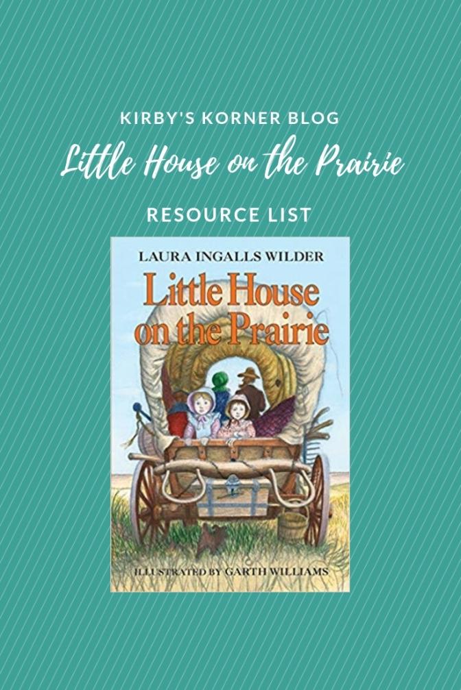 Little House On The Prairie Adventure Resource List