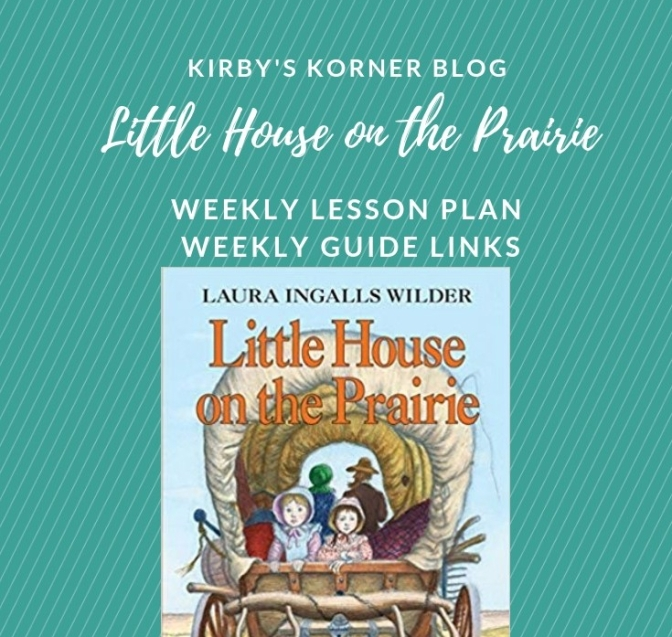 Little House On The Prairie Adventure Weekly Guide Links