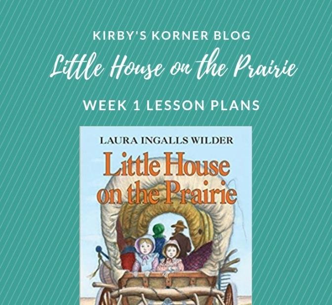 Little House On The Prairie Adventure Week 1 Lesson Plans