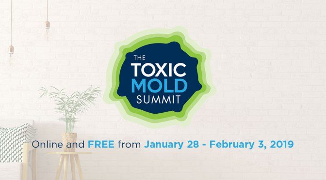 Join Me At The Toxic Mold Summit