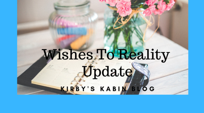 Wishes To Reality Update