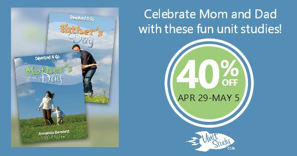Mother's Day, Father's Day, Bugs Bunny Day Specials, and Cinco de Mayo Specials at UnitStudy.com
