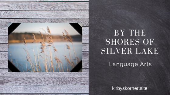 Join us on our latest Little House on the Prairie Adventure as we explore the Silver Lake with Laura and her family and also learn some language art skills along the way!