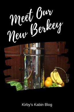 Meet Our New Berkey (1).png